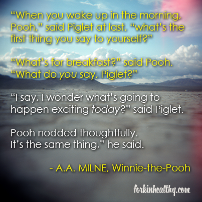 winnie the pooh food quote, forkin' healthy, inspirational quote